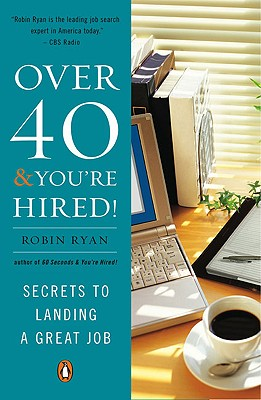 Over 40 & You're Hired! Cover