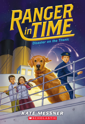 Disaster on the Titanic (Ranger in Time #9) Cover Image