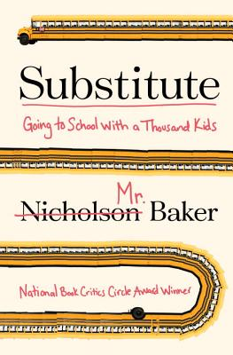 Substitute: Going to School with a Thousand Kids ...