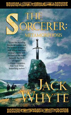 The Sorcerer: Metamorphosis (Camulod Chronicles #6) Cover Image