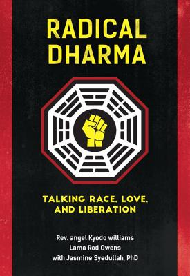 Radical Dharma: Talking Race, Love, and Liberation Cover Image