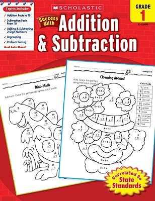 Scholastic Success With Addition & Subtraction: Grade 1 Workbook Cover Image