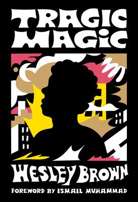 Tragic Magic: (Of the Diaspora - North America) Cover Image