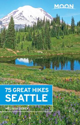 Moon 75 Great Hikes Seattle Cover