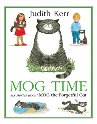 Mog Time Treasury: Six Stories about Mog the Forgetful Cat Cover Image