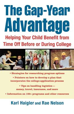 The Gap-Year Advantage: Helping Your Child Benefit from Time Off Before or During College Cover Image