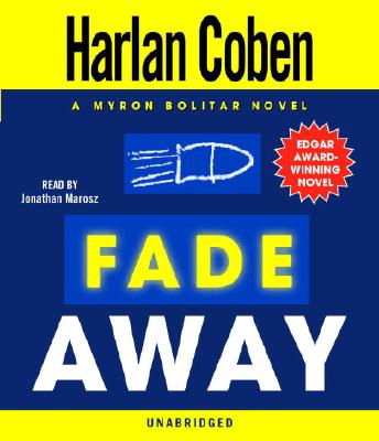 Fade Away: A Myron Bolitar Novel Cover Image