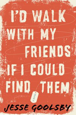 I'd Walk with My Friends If I Could Find Them Cover