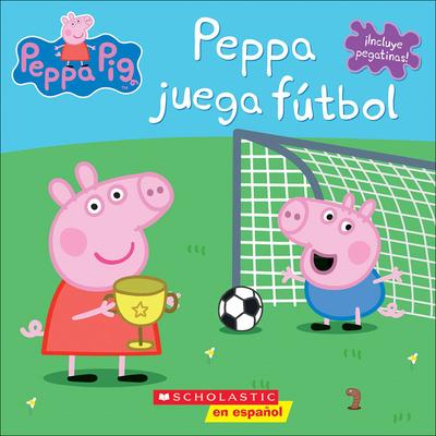Peppa Juega Futbol = Peppa Plays Soccer (Peppa Pig) Cover Image