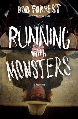 Cover for Running with Monsters