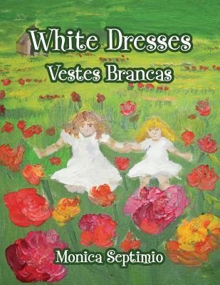 White Dresses (English-Portuguese Edition) Cover Image
