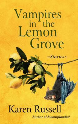 Vampires in the Lemon Grove Cover Image