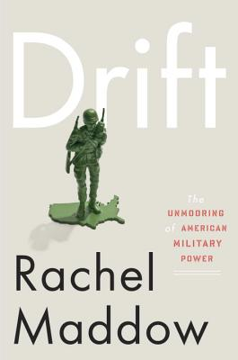 Drift: The Unmooring of American Military Power Cover Image