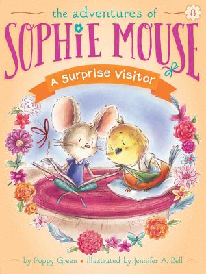 A Surprise Visitor (The Adventures of Sophie Mouse #8) Cover Image