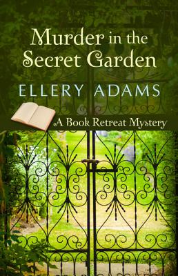 Murder in the Secret Garden (Book Retreat Mystery) Cover Image