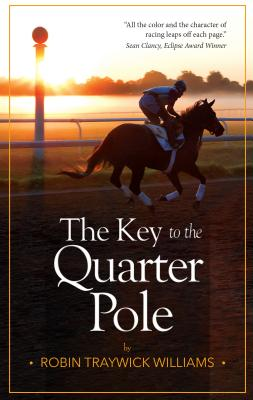 The Key to the Quarter Pole Cover Image
