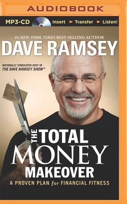 The Total Money Makeover: A Proven Plan for Financial Fitness Cover Image