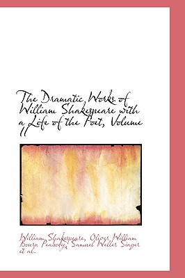 Cover for The Dramatic Works of William Shakespeare with a Life of the Poet, Volume II