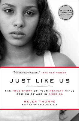 Just Like Us: The True Story of Four Mexican Girls Coming of Age in America Cover Image