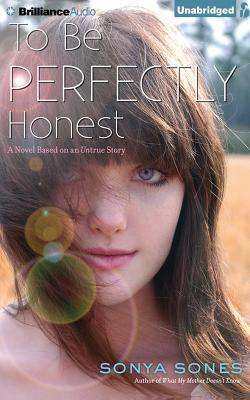 To Be Perfectly Honest: A Novel Based on an Untrue Story Cover Image
