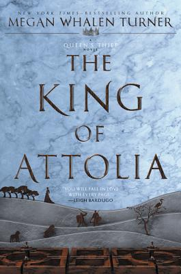 Cover for The King of Attolia (Queen's Thief #3)