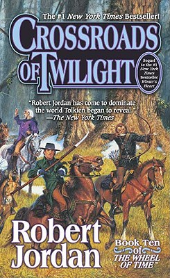 Crossroads of Twilight (Wheel of Time #10) Cover Image