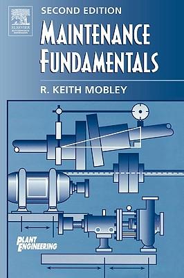Maintenance Fundamentals (Plant Engineering) Cover Image