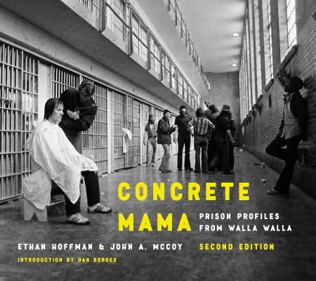 Concrete Mama: Prison Profiles from Walla Walla Cover Image