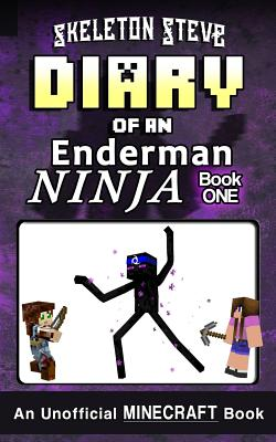 Diary of a Minecraft Enderman Ninja - Book 1: Unofficial Minecraft Books for Kids, Teens, & Nerds - Adventure Fan Fiction Diary Series Cover Image