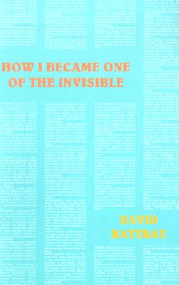 How I Became One of the Invisible Cover Image