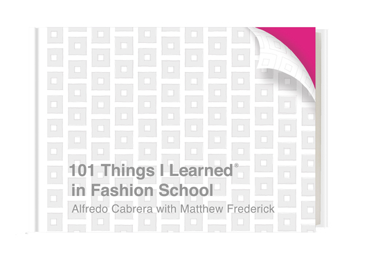 101 Things I Learned® in Fashion School Cover Image