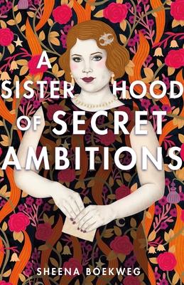 A Sisterhood of Secret Ambitions Cover Image