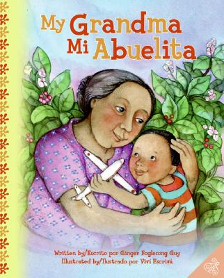 My Grandma/Mi Abuelita: Bilingual Spanish-English Children's Book Cover Image