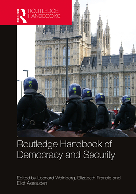 Routledge Handbook of Democracy and Security Cover Image