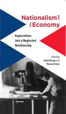 Nationalism and the Economy: Explorations Into a Neglected Relationship Cover Image