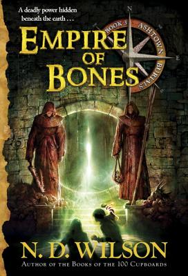 Empire of Bones (Ashtown Burials #3) Cover Image