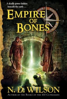Empire of Bones (Ashtown Burials #3) Cover