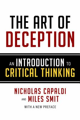 The Art of Deception: An Introduction to Critical Thinking Cover Image