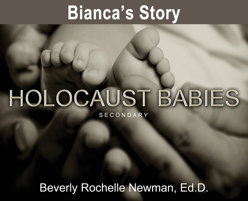 Bianca's Story, Holocaust Babies SECONDARY Cover Image