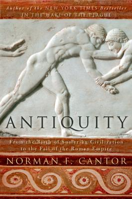 Antiquity: From the Birth of Sumerian Civilization to the Fall of the Roman Empire Cover Image