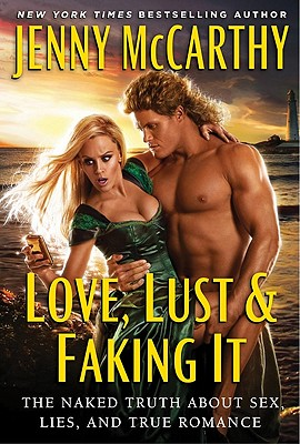 Love, Lust & Faking It Cover