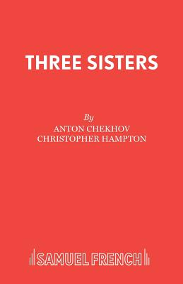 Three Sisters (French's Acting Editions) Cover Image