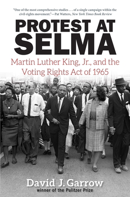 Protest at Selma: Martin Luther King, Jr., and the Voting Rights Act of 1965 Cover Image