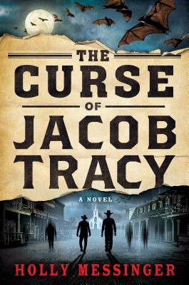 The Curse of Jacob Tracy: A Novel Cover Image