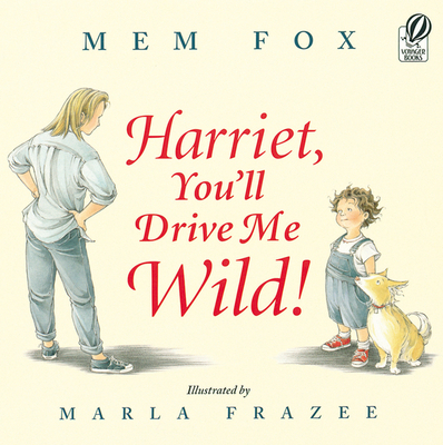 Harriet, You'll Drive Me Wild! Cover Image