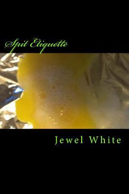 Spit Etiquette Cover Image