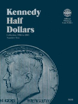 Coin Folders Half Dollars: Kennedy 1986 to 2003 (Official Whitman Coin Folder) Cover Image
