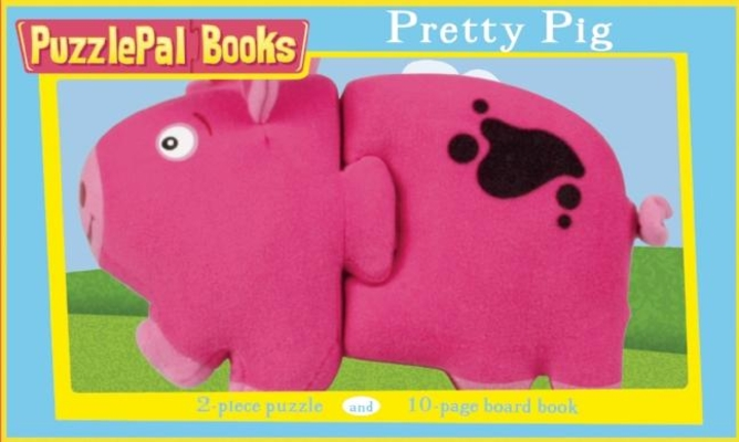 Puzzlepal Books: Pretty Pig Cover Image