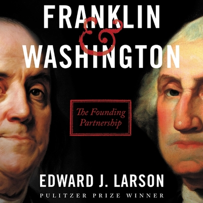 Franklin & Washington: The Founding Partnership Cover Image