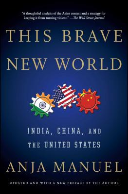 This Brave New World: India, China, and the United States Cover Image